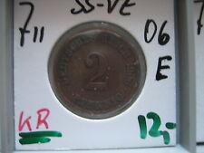 J 11   2 Pfennig  1906 E in SS-VZ