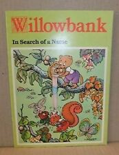 Willowbank In Search of a Name Pb children's Vintage picture book