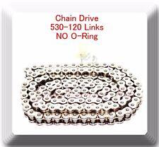 Drive Chain Chrome Plated 530 x120 Link For Harley Honda Kawasaki (NO ORING)