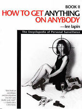 Encyclopedia of Personal Surveillance: Bk. 2: How to Get Anything on Anybody...