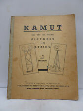 Kamut - The Art of Making Pictures in String by Eric Franklin 1945 Illustrated