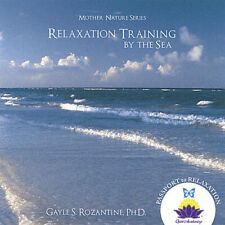 Relaxation Training By the Sea-Gayle S. Rozantine(CD, 2003) Ships in 12 hours!!!