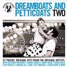 Dreamboats And Petticoats Two - 52 Original Hits & Artists - 2CDs