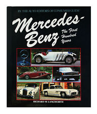 Mercedes-Benz : The First Hundred Years (Hardcover 1984) by Richard M. Langworth