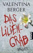 Das Liliengrab von Valentina Berger (2011, Taschenbuch)