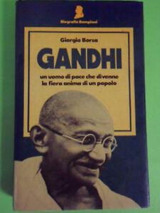 BORSA*GANDHI. UN UOMO DI PACE CHE DIVENNE LA FIERA ANIMA DI UN POPOLO -1°ED.1983