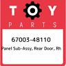 67003-48110 Toyota Panel sub-assy, rear door, rh 6700348110, New Genuine OEM Par