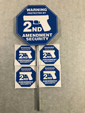 NEW 2nd Amendment SECURITY YARD SIGNS & 4 STICKERS like ADT *FREE SHIPPPING*