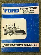 Ford 776b Front End Loader Operators Manual New Holland Original Not Copy
