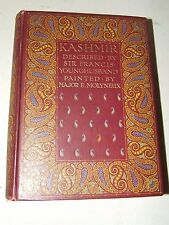 KASHMIR Described by Sir Francis Younghusband 1st Edition Book 1909 London RARE