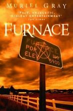 NEW Furnace by Muriel Gray