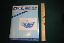 GM ATSG THM 440 T4 Techtran MANUAL Revised Edition 1989 Hydramatic Div