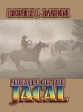 Miracle of the Jacal by Robert J. Randisi**bargain priced**free shipping*
