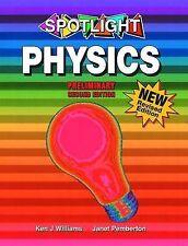 Spotlight Preliminary Physics: Preliminary Year 11