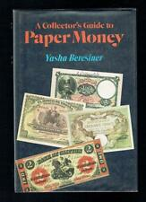 Beresiner, Yasha; A Collector's Guide To Paper Money. Stein and Day 1977 VG