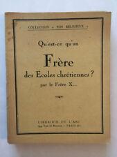 QU'EST CE QU'UN FRERE DES ECOLES CHRETIENNES 1939 NOS COLLECTION RELIGIEUX N°8
