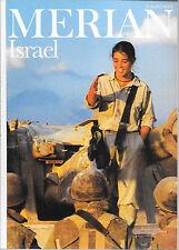 Merian Israel Mai 1990/ Heft 5/ 43. Jahrgang Jordan Hospize Kibbuzim Tel Aviv