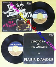 LP 45 7'' THE LOVELETS Theme of the godfather 1975 italy VARIETY no cd mc dvd(*)
