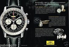 Publicité advertising 2011 (2 pages) La Montre Breitling Chronomètre Navitimer