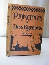 CYNOLOGIE / Principles of dog breeding par Will Judy 1930