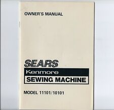 Vintage Sears Kenmore Models 11101 and 10101 Sewing Machine Instruction Manual