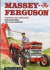 Massey-Ferguson Prospekte der 100er-serie Herausgegeben von Klaus Bergner