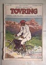 RIVISTA TOURING CLUB ITALIANO N.2 1908 LA MOTOSACOCHE TURISMO NAUTICO ALPINISMO