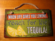 WHEN LIFE GIVES YOU LEMONS REACH FOR THE TEQUILA Mexican Cantina Bar Decor Sign