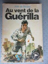 """SCOUTISME. SIGNE DE PISTE.""""AU VENT DE LA GUERILLA"""" JEAN DE SECARY ILLUS.BERGESE"""