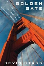 Golden Gate: The Life and Times of America's Greatest Bridge-ExLibrary