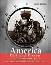 America Past and Present by Robert Divine, T. H. Breen, ..