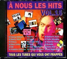 A NOUS LES HITS VOL.15 - CD COMPILATION [2174]