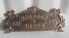 "TOP SIGN CASH REGISTER "" HAIRCUT AND SHAVE 25¢ "" 313 SIZE RED BRASS"