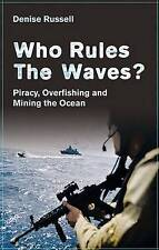 Who Rules the Waves?: Piracy, Overfishing and Mining the Ocean-ExLibrary