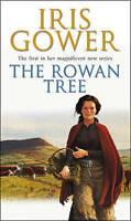 """VERY GOOD"" The Rowan Tree (Drovers 1), Gower, Iris, Book"