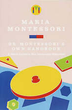 NEW Dr. Montessori's Own Handbook: A Short Guide to Her Ideas and Materials