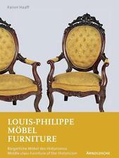 Fachbuch Louis-Philippe Möbel Standardwerk, Prof. Rainer Haaff NEU, OVP, WICHTIG