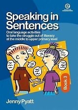 Speaking in Sentences: Bk 3 by Jenny Pyatt (Paperback, 2005)