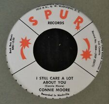 Connie Moore SPUR Records 23511/23512 I Still Care A Lot About You