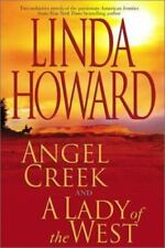 Angel Creek; A Lady of the West by Linda Howard