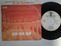 """Jo Jo Gunne / Run Run Run 7"""" Single Vinyl 1972 mit Schutzhülle"""