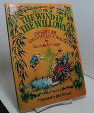 Tales From Wind in the Willows - Further Adventures of Toad by Kenneth Grahame