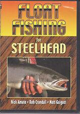 Float  Fishing For Steelhead: Nick Amato, Rob Crandall and Matt Guiguet    DVD