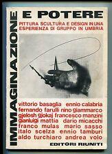 IMMAGINAZIONE E POTERE Pittura Scultura e Design Umbria # Editori Riuniti Libro