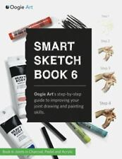 Smart Sketch Book 6 : Oogie Art's Step-By-step Guide to Drawing Basic Human...