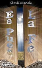 Es Pues, la Fe (Spanish Edition) by Cheryl Stasinowsky (2012, Paperback)
