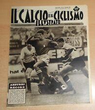 IL CALCIO E IL CICLISMO ILLUSTRATO  N° 24 1963  AZZURRI  ORIGINALE  !!!!!