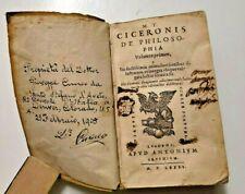 Rare 1535 M. Tullius Ciceronis de Philosophia | Volumen Primum | Signed in 1905