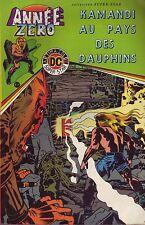 Année Zéro - Kamandi N°2 - Au pays des dauphins - Arédit DC Comics - 1979 - BE