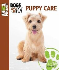 Puppy Care Animal Planet Dogs 101
